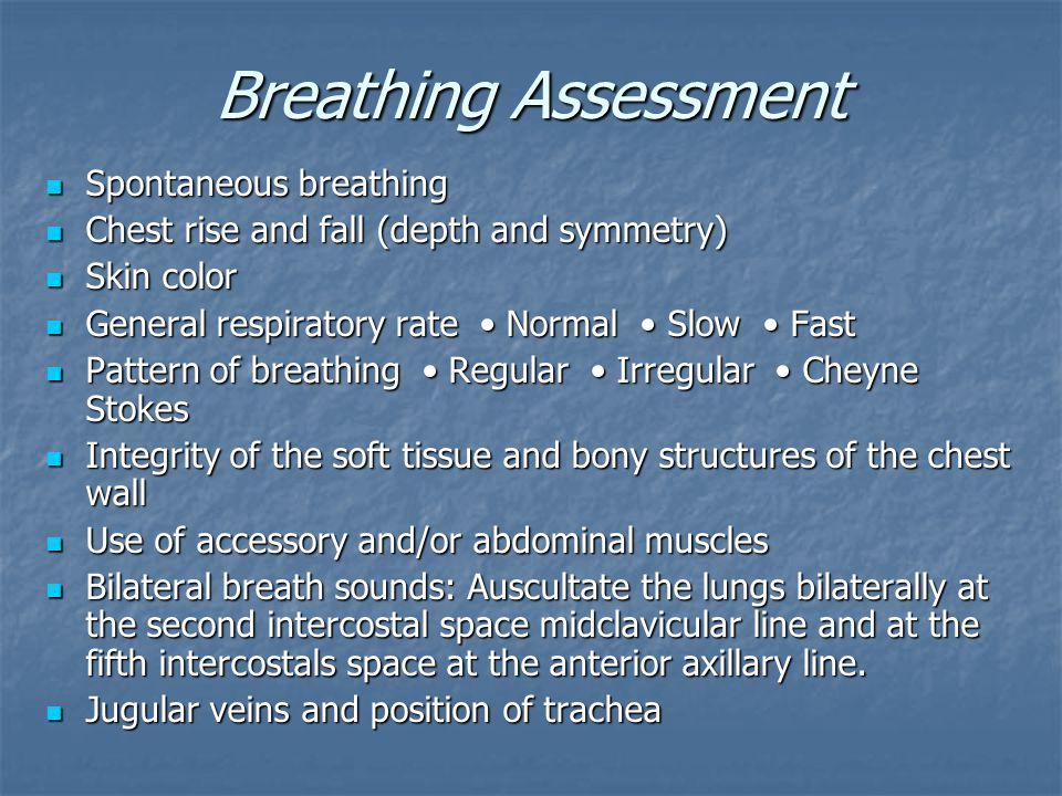 Breathing Assessment Spontaneous breathing