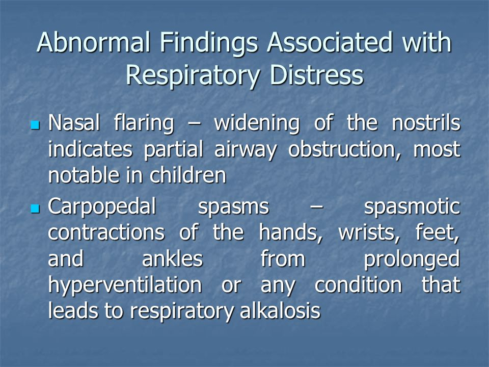 Abnormal Findings Associated with Respiratory Distress