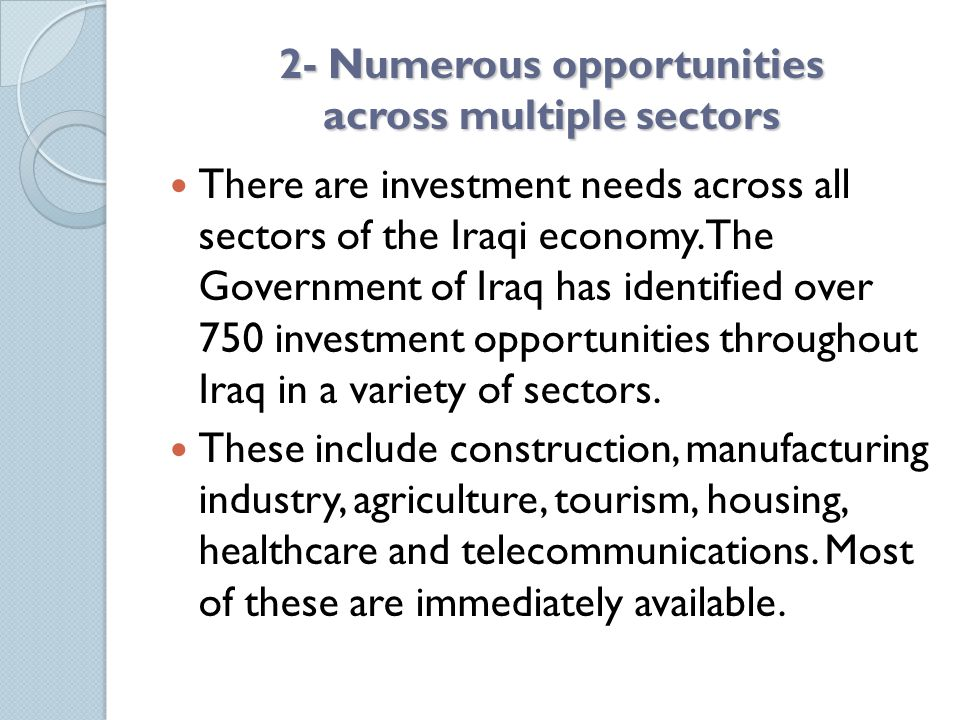 2- Numerous opportunities across multiple sectors