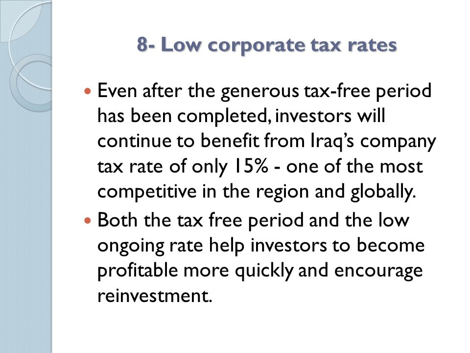 8- Low corporate tax rates