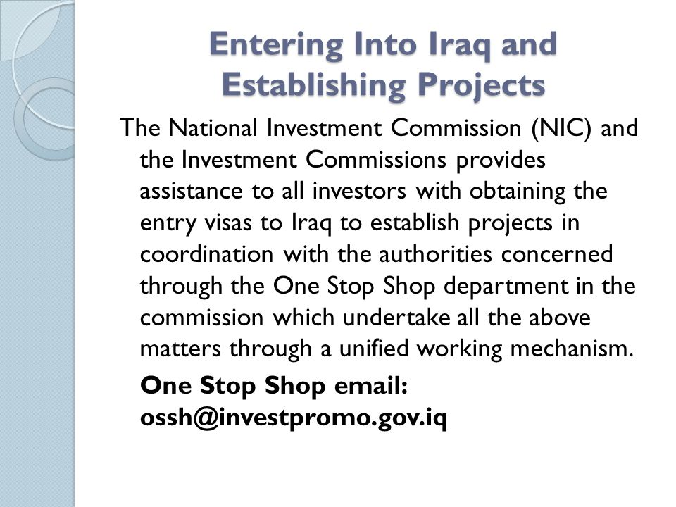 Entering Into Iraq and Establishing Projects