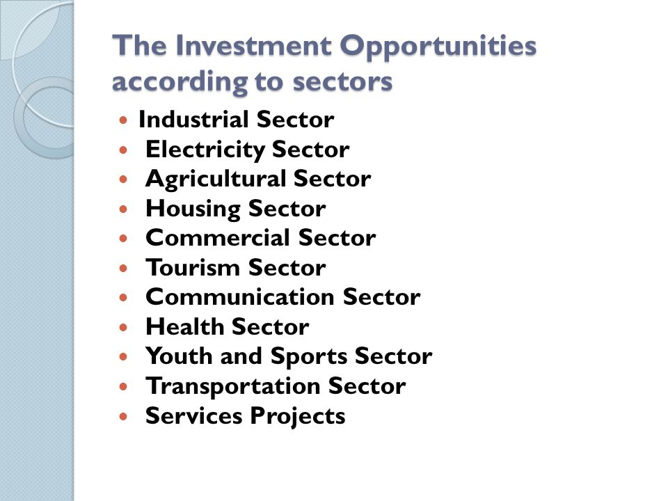 The Investment Opportunities according to sectors