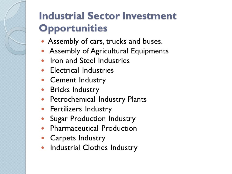 Industrial Sector Investment Opportunities