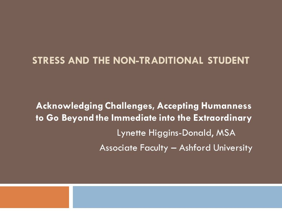 Stress and the Non-Traditional Student
