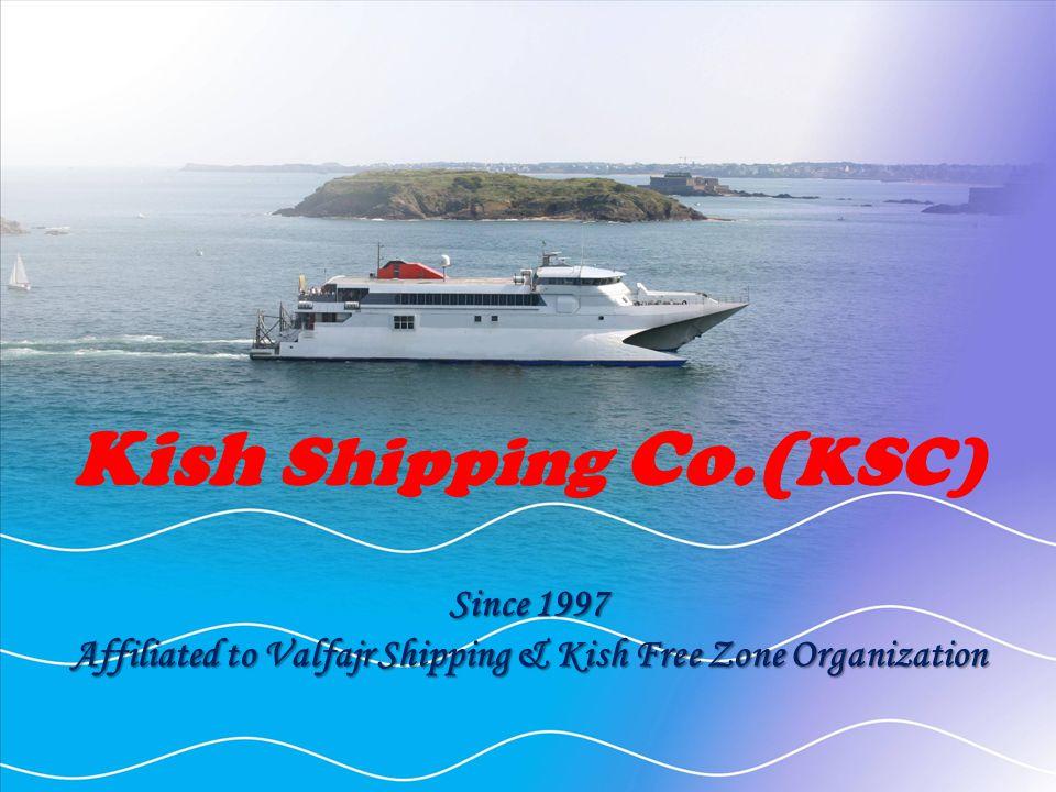 Affiliated to Valfajr Shipping & Kish Free Zone Organization