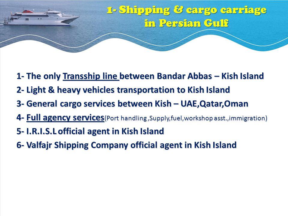 1- Shipping & cargo carriage in Persian Gulf