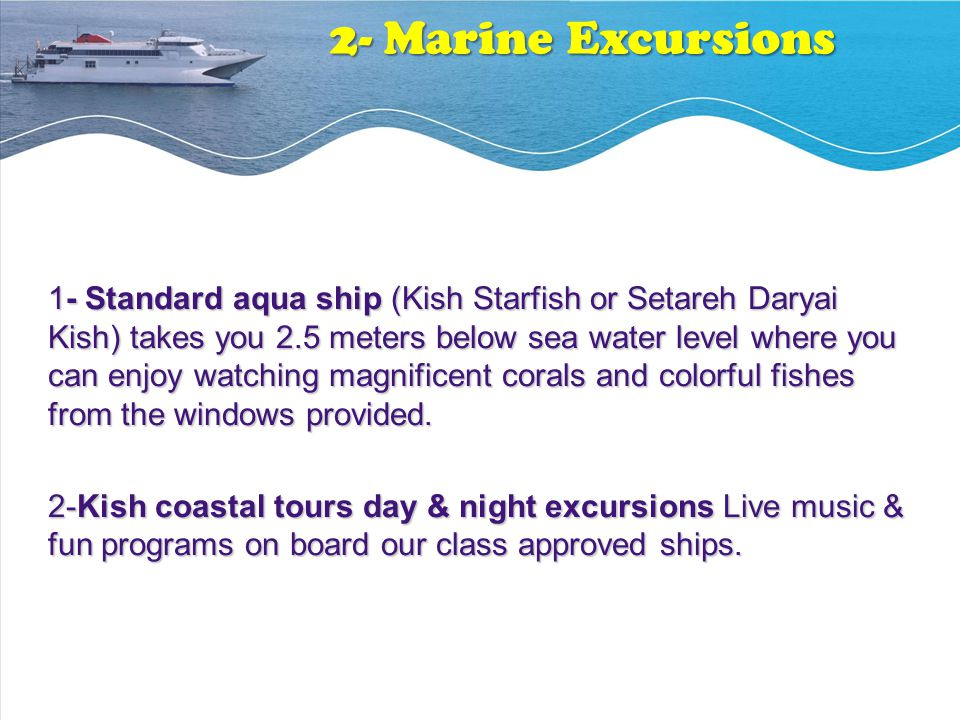 2- Marine Excursions