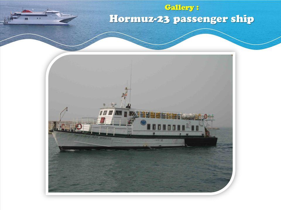 Gallery : Hormuz-23 passenger ship