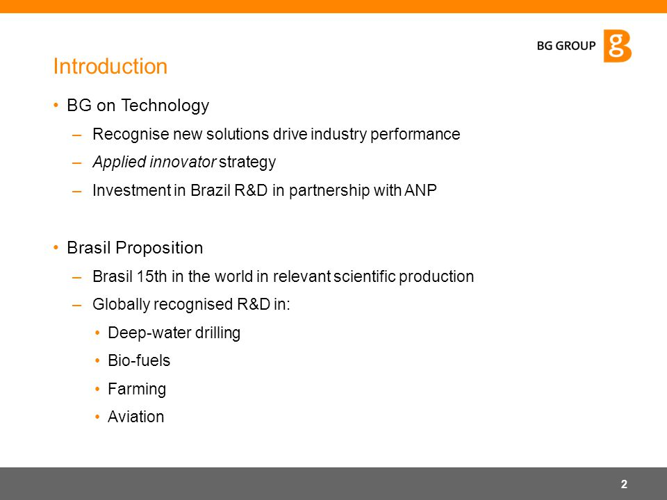 Introduction BG on Technology Brasil Proposition