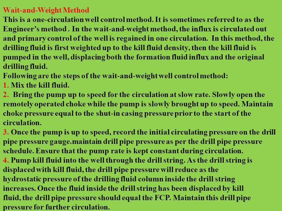 Wait-and-Weight Method