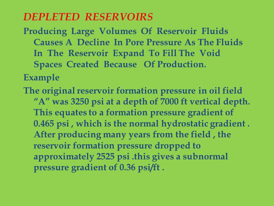 DEPLETED RESERVOIRS