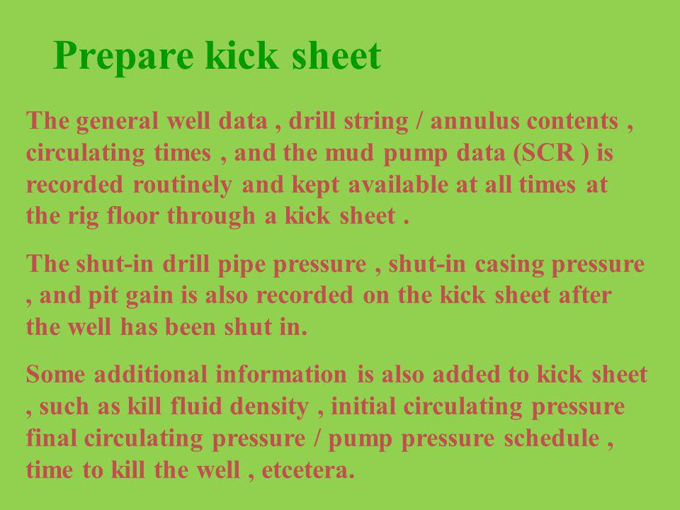 Prepare kick sheet