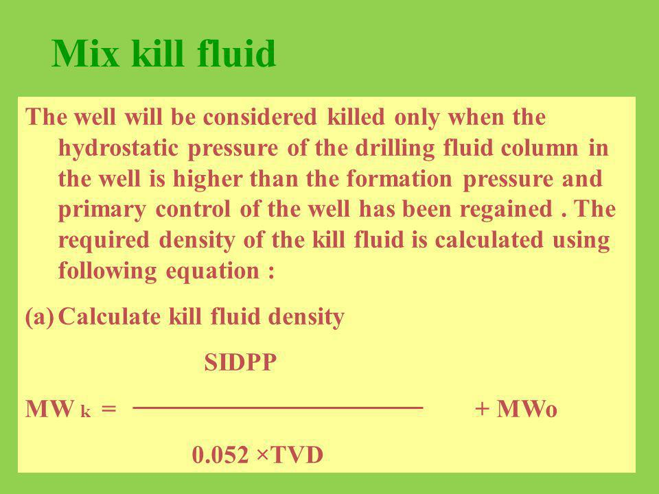 Mix kill fluid