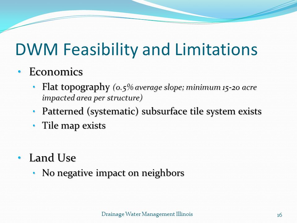 DWM Feasibility and Limitations