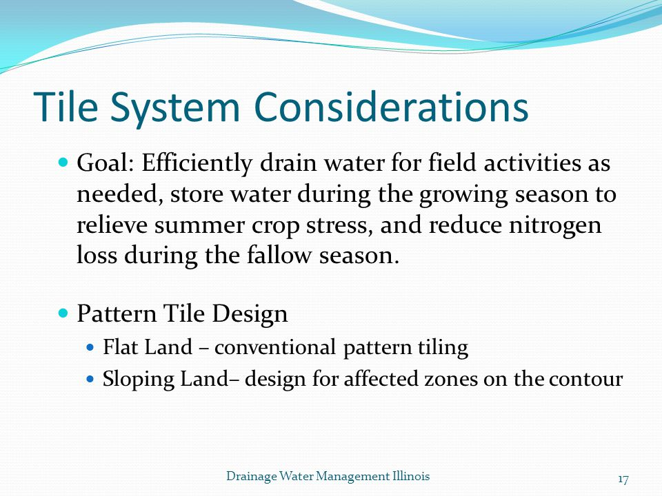 Tile System Considerations