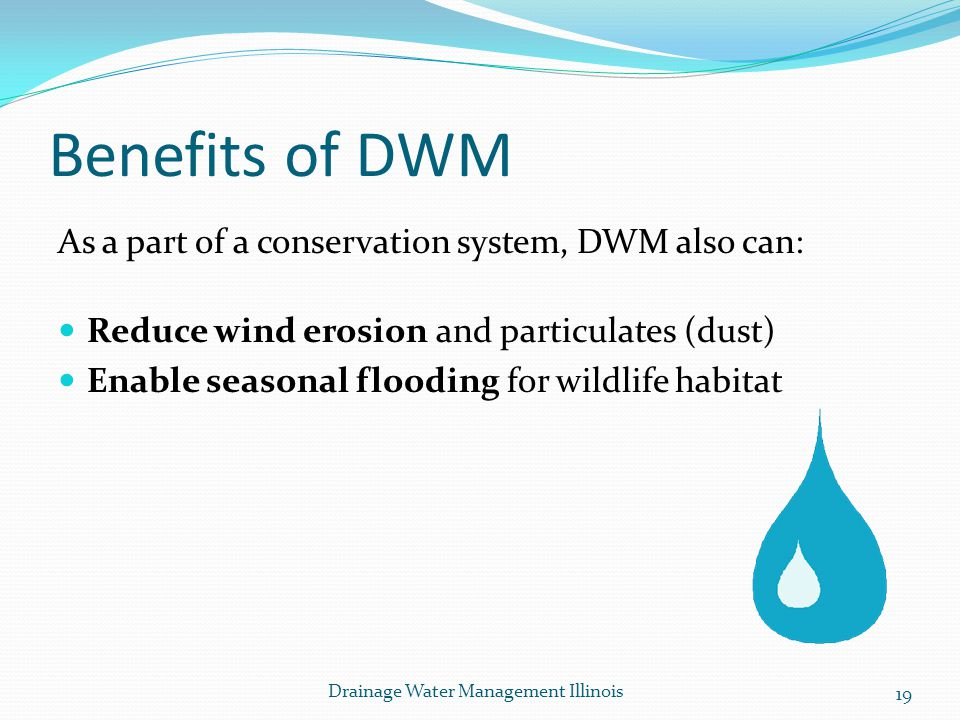 Benefits of DWM As a part of a conservation system, DWM also can: