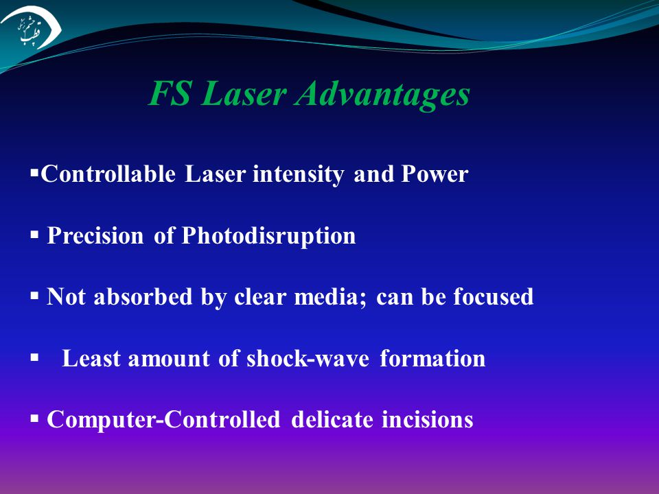 FS Laser Advantages Controllable Laser intensity and Power