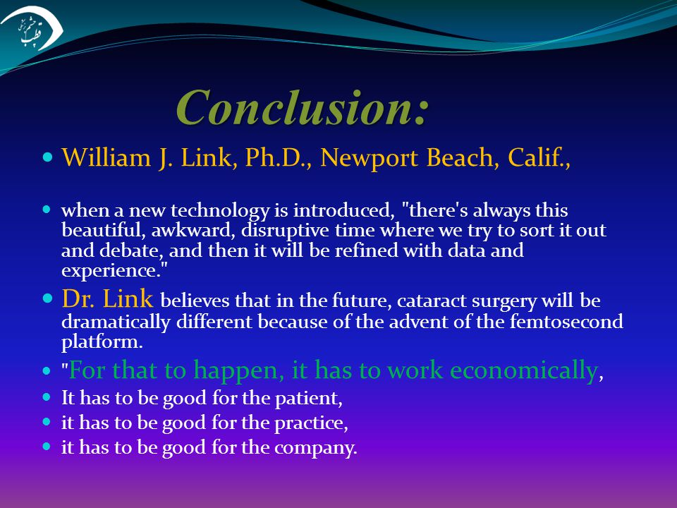 Conclusion: William J. Link, Ph.D., Newport Beach, Calif.,