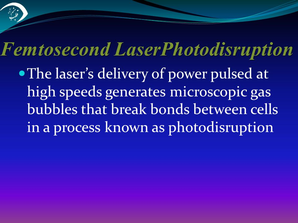 Femtosecond LaserPhotodisruption