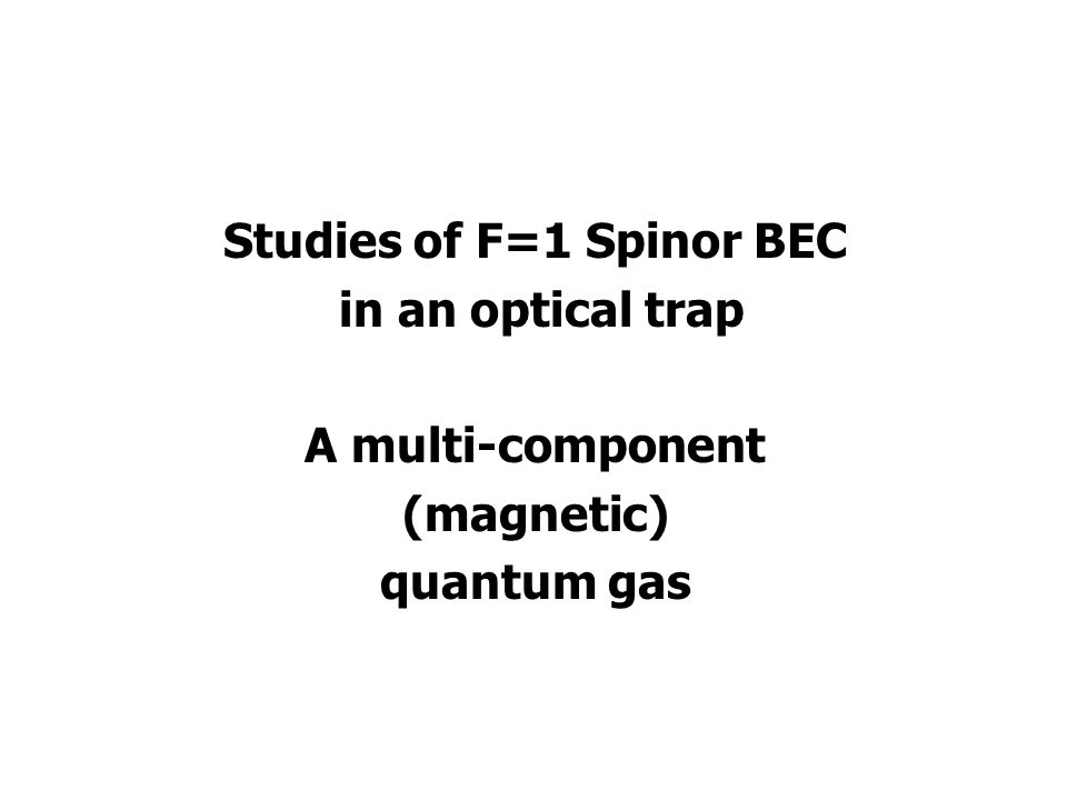 Studies of F=1 Spinor BEC in an optical trap