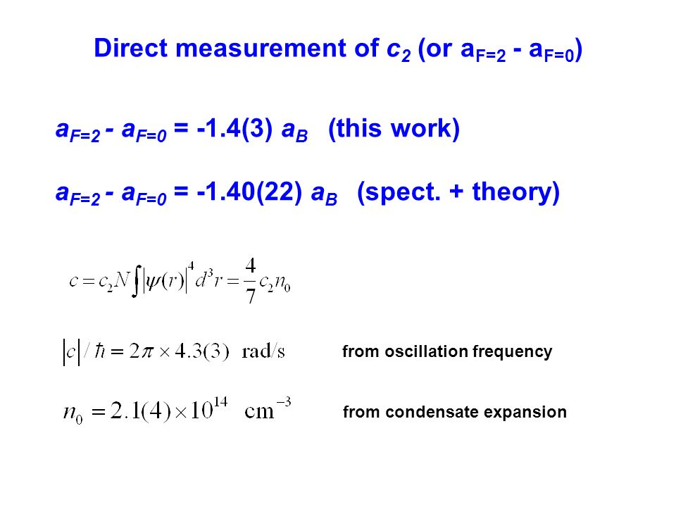 Direct measurement of c2 (or aF=2 - aF=0)
