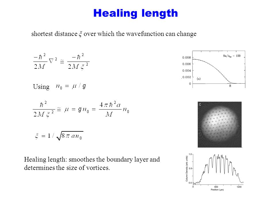 Healing length shortest distance ξ over which the wavefunction can change. Using.