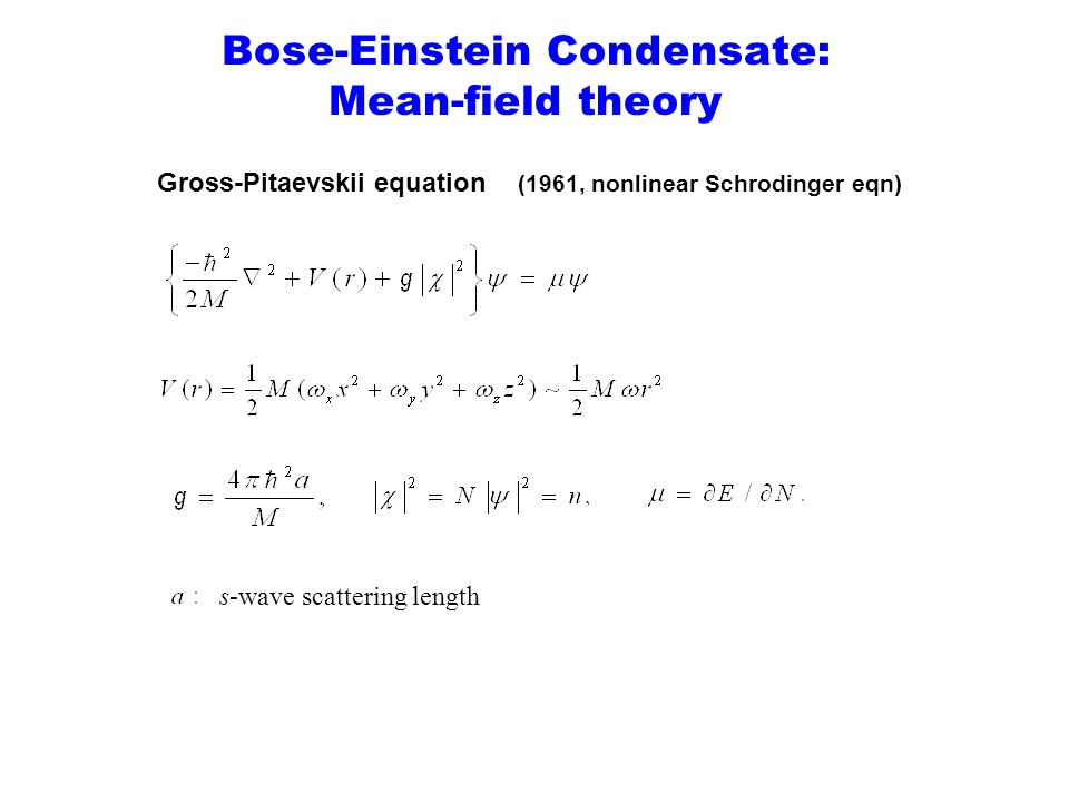 Bose-Einstein Condensate: