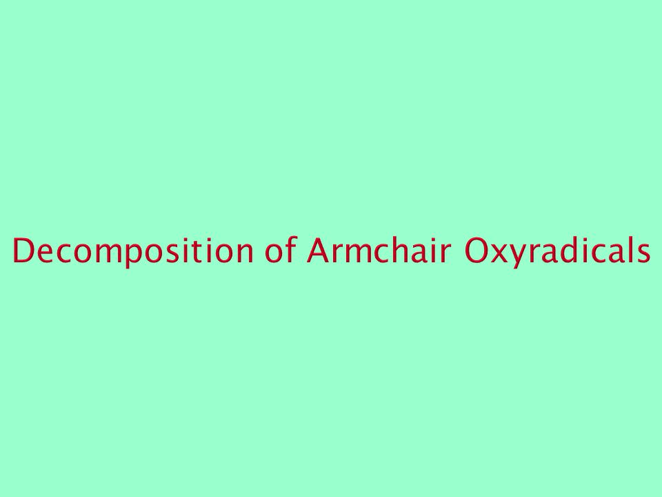Decomposition of Armchair Oxyradicals