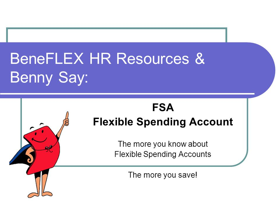 BeneFLEX HR Resources & Benny Say: