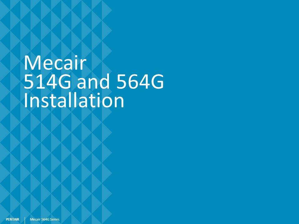 Mecair 514G and 564G Installation