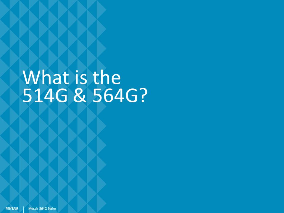 What is the 514G & 564G Mecair 564G Series