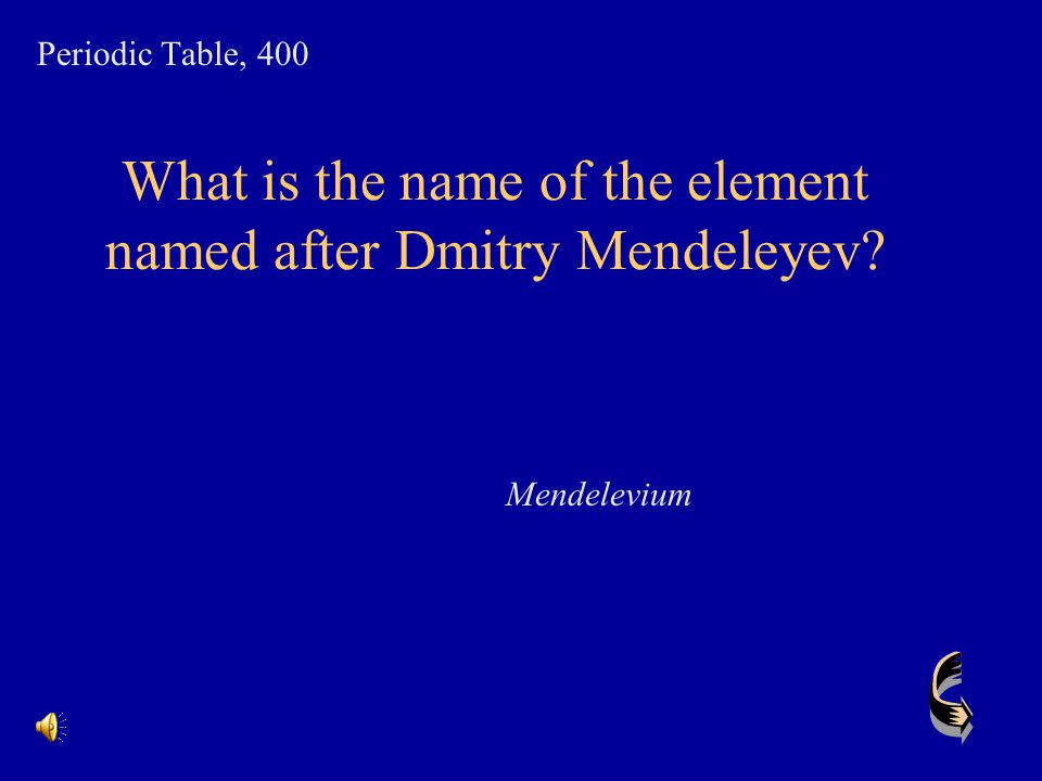What is the name of the element named after Dmitry Mendeleyev