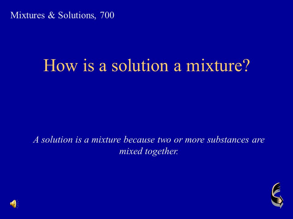 How is a solution a mixture