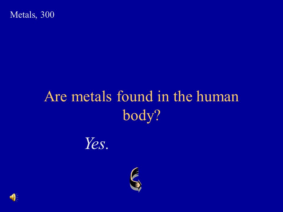 Are metals found in the human body