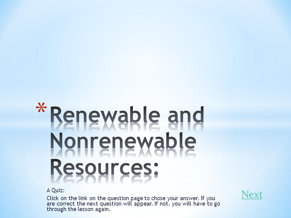 Renewable and Nonrenewable Resources: