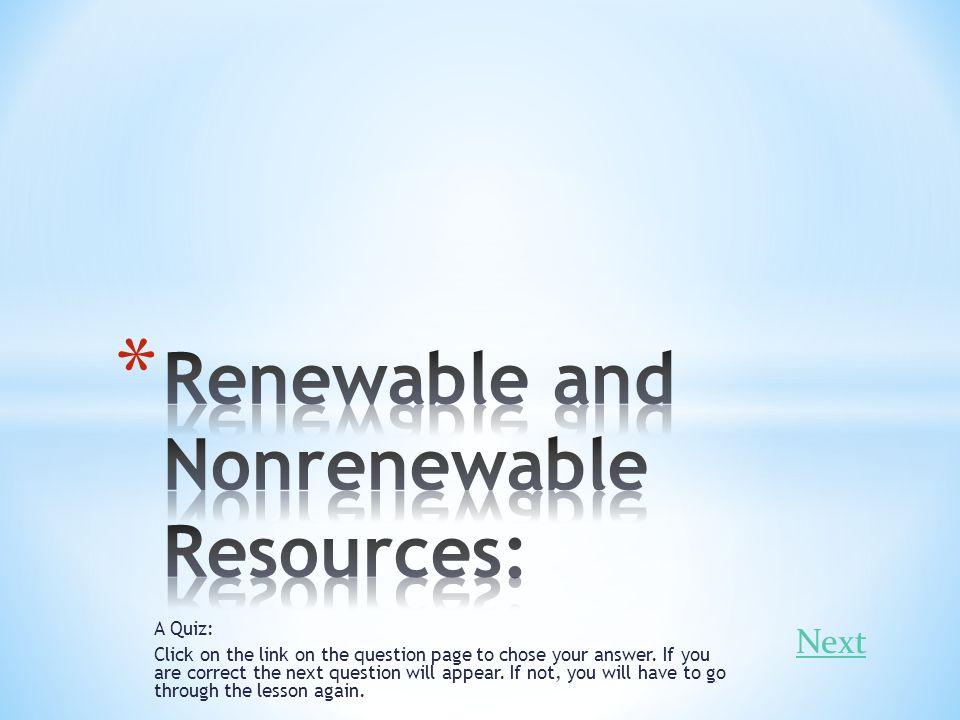 Renewable and Nonrenewable Resources: