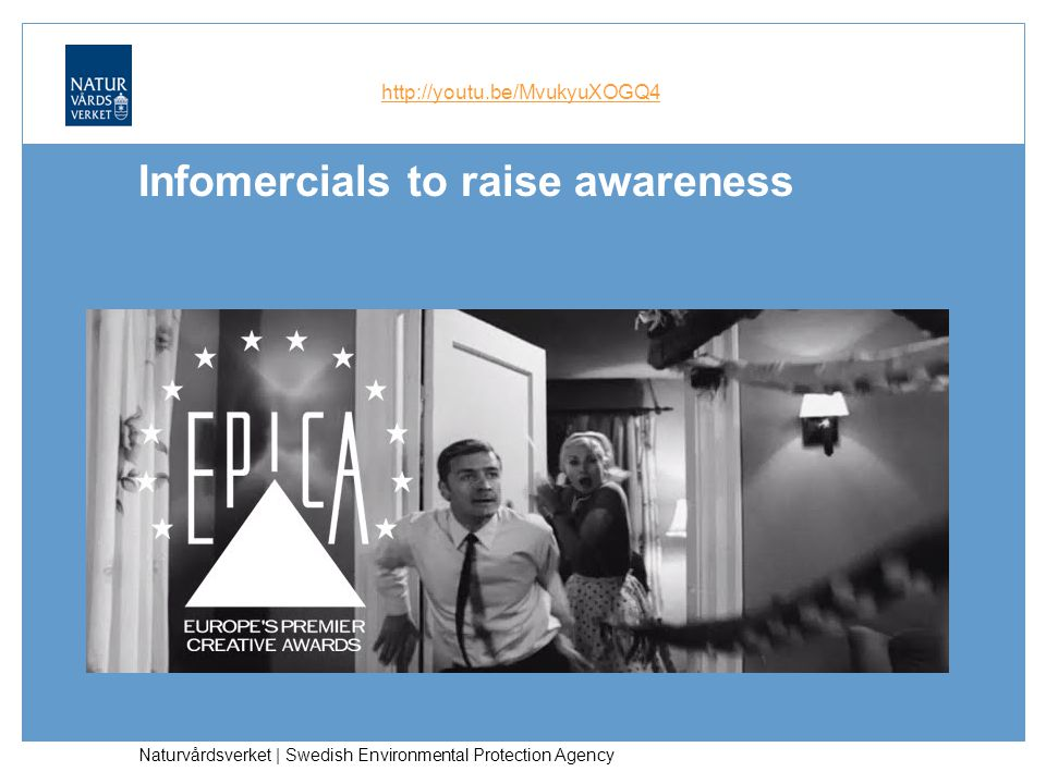 Infomercials to raise awareness