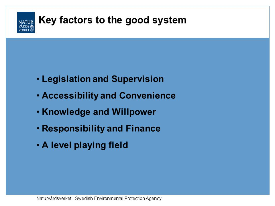 Key factors to the good system