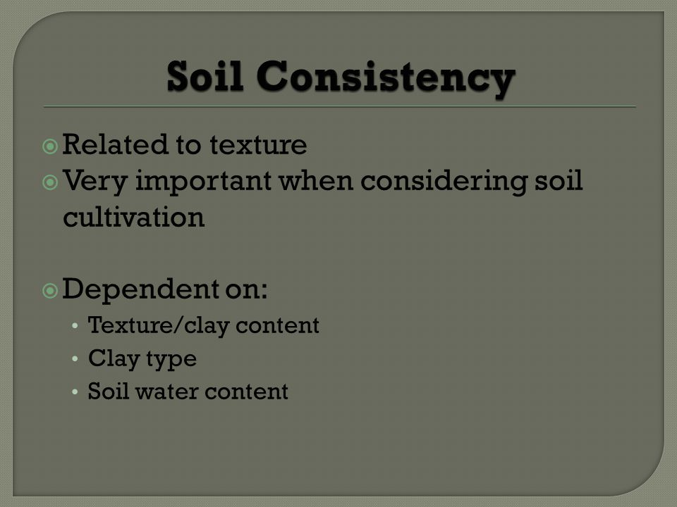 Soil Consistency Related to texture