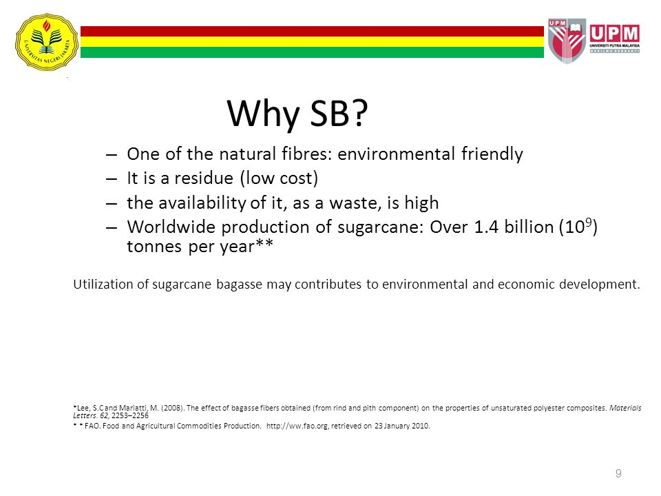 Why SB One of the natural fibres: environmental friendly