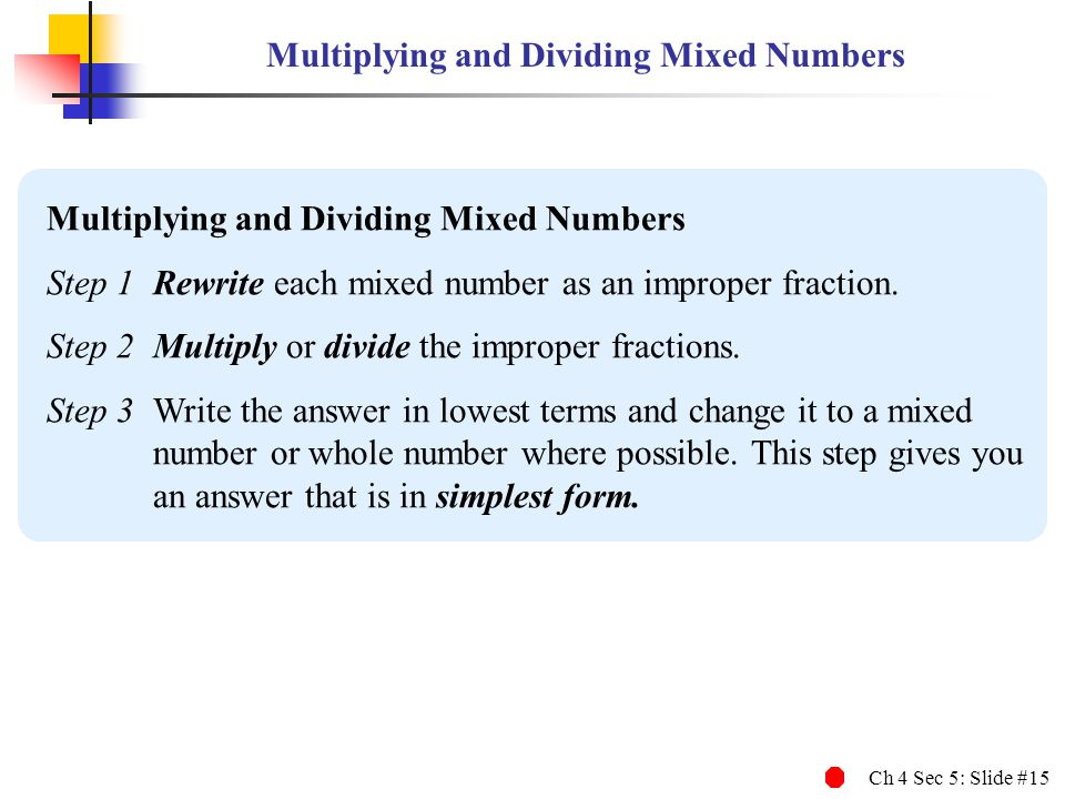Multiplying and Dividing Mixed Numbers
