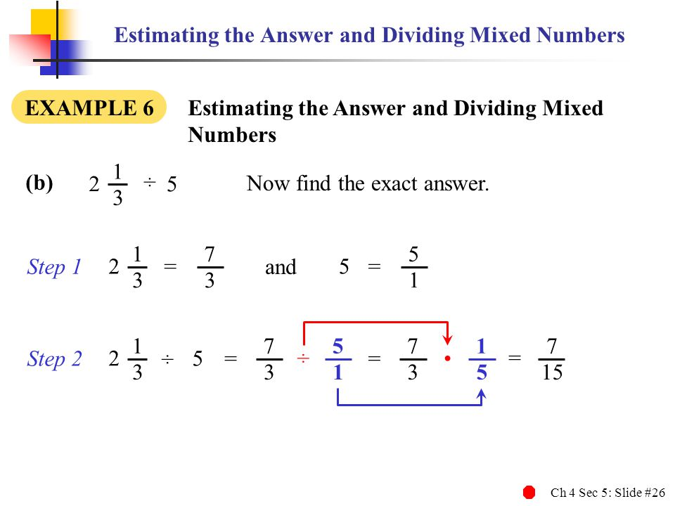 Estimating the Answer and Dividing Mixed Numbers