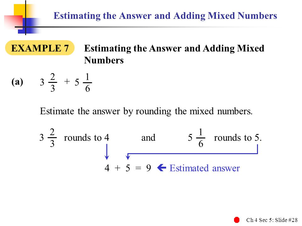 Estimating the Answer and Adding Mixed Numbers
