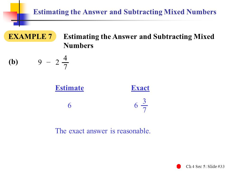 Estimating the Answer and Subtracting Mixed Numbers