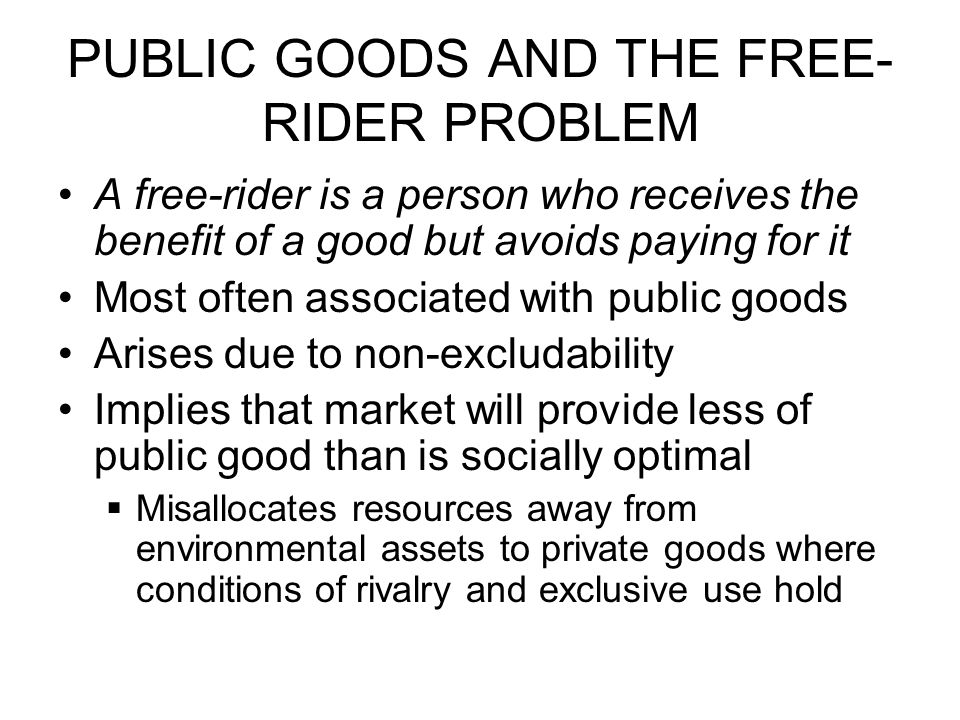 PUBLIC GOODS AND THE FREE-RIDER PROBLEM