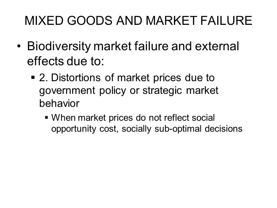 MIXED GOODS AND MARKET FAILURE
