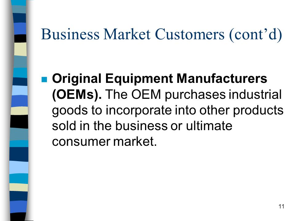 Business Market Customers (cont'd)