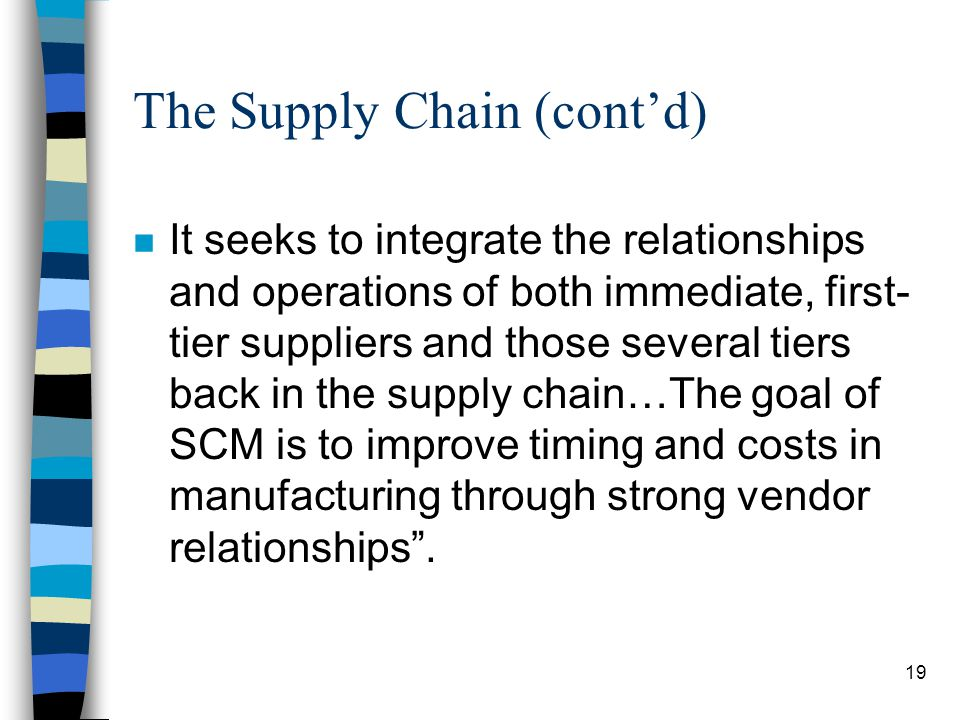 The Supply Chain (cont'd)