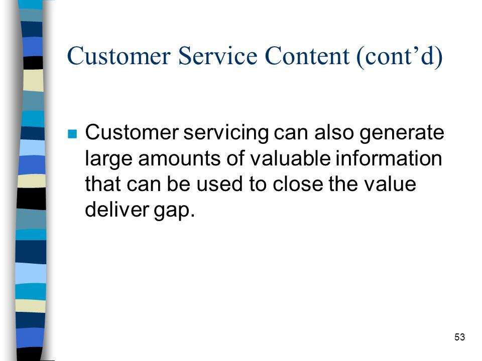 Customer Service Content (cont'd)