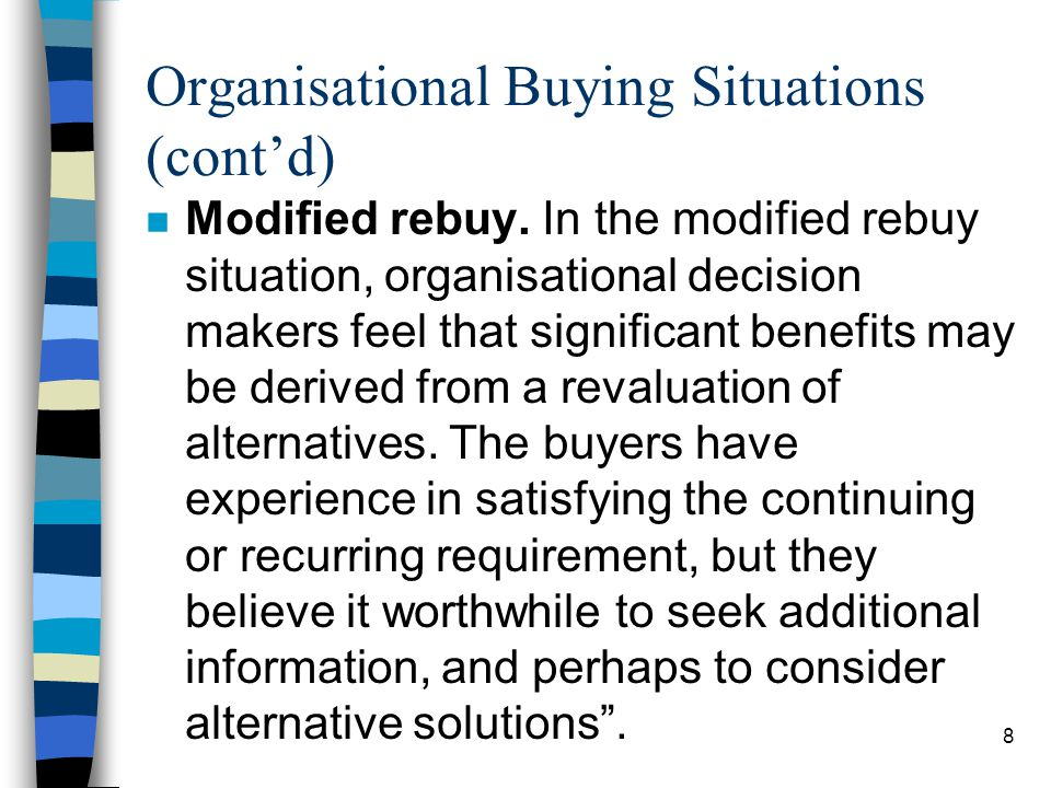 Organisational Buying Situations (cont'd)